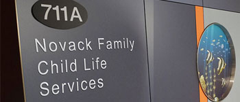 Novack Family Child Life Services sign